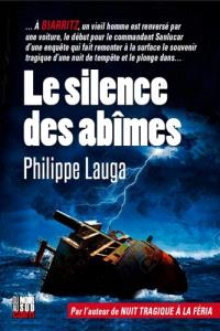 Le silence des abîmes