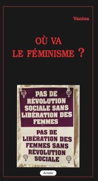 Où va le féminisme ?