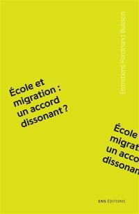 Ecole et migration : un accord dissonant ?
