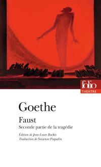 Faust : seconde partie de la tragédie
