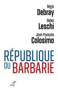 République ou barbarie
