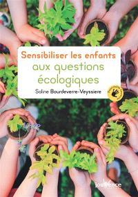 Sensibiliser les enfants aux questions écologiques