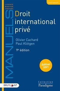 Droit international privé : édition 2021