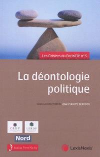 La déontologie politique : 20, 21 et 22 juin 2019