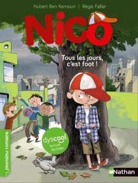 Nico, Tous les jours, c'est foot !