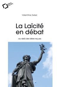 La laïcité en débat : au-delà des idées reçues