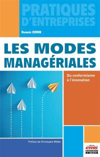 Les modes managériales : du conformisme à l'innovation