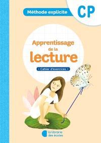 Apprentissage de la lecture, CP : méthode explicite : cahier d'exercices