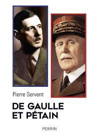 De Gaulle et Pétain : un drame shakespearien