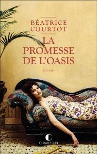 La promesse de l'oasis