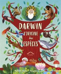 Darwin : l'origine des espèces