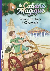 La cabane magique. Volume 11, Course de chars à Olympie