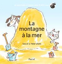 Les aventures de Grand Chien et Petit Chat, La montagne à la mer