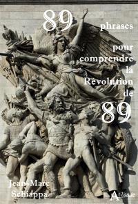 89 phrases pour comprendre la Révolution de 89