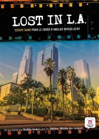 Lost in L.A. : escape game pour le cours d'anglais niveau A2-B1