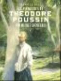 Les aventures de Théodore Poussin : récit complet. Volume 1, Premières aventures