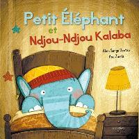 Petit Elephant et Ndjou-Ndjou Kalaba