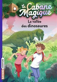 La cabane magique. Volume 1, La vallée des dinosaures