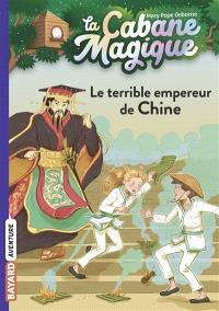 La cabane magique. Volume 9, Le terrible empereur de Chine