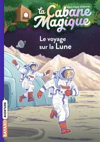 La cabane magique. Volume 7, Le voyage sur la Lune
