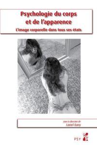 Psychologie du corps et de l'apparence : l'image corporelle dans tous ses états