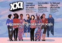 XXI. n° 51, Femmes, le travail à corps perdu : faire tourner le monde à s'en détruire la santé