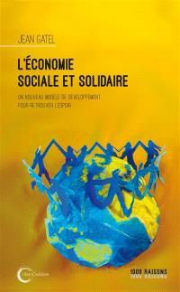L'économie sociale et solidaire : un nouveau modèle de développement pour retrouver l'espoir
