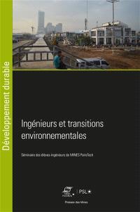 Ingénieurs et transitions environnementales : séminaire 2019 des élèves-ingénieurs de Mines ParisTech