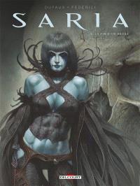 Saria. Volume 3, La fin d'un règne