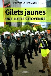 Gilets jaunes : une lutte citoyenne