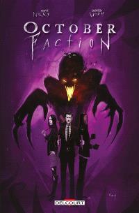 October faction. Volume 2