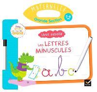 Les lettres minuscules, maternelle, grande section, 5-6 ans : livre ardoise