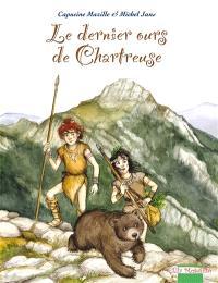 Le dernier ours de Chartreuse