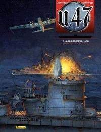 U-47. Volume 14, L'alliance du mal