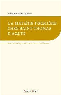 La matière première chez saint Thomas d'Aquin