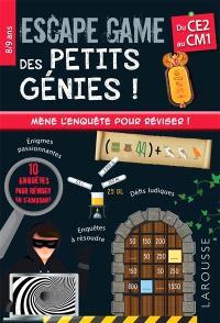 Escape game des petits génies ! : du CE2 au CM1, 8-9 ans