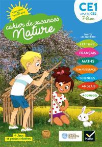 Cahier de vacances nature, CE1 vers le CE2, 7-8 ans : conforme au programme