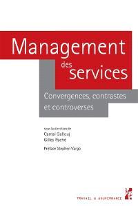 Management des services : convergences, contrastes et controverses