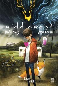 Middlewest. Volume 1, Anger