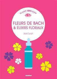Fleurs de Bach & élixirs floraux