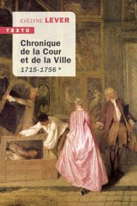 Chronique de la Cour et de la ville. Volume 2, 1757-1789