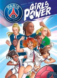 Paris Saint-Germain : girls power. Volume 1, Une question d'honneur