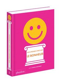 Mon premier livre d'art : le bonheur