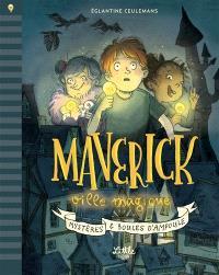 Maverick ville magique : mystères & boules d'ampoule