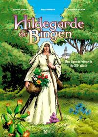 Hildegarde de Bingen : une légende vivante du XIIe siècle