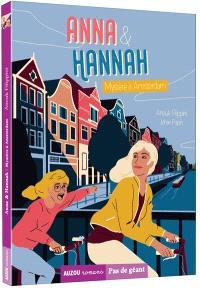 Anna & Hannah. Volume 3, Mystère à Amsterdam