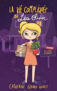 La vie compliquée de Léa Olivier. Volume 16, L'été d'avant