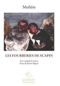 Les fourberies de Scapin : texte intégral de la pièce
