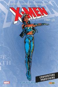 X-Men : l'intégrale, 1985 (I)