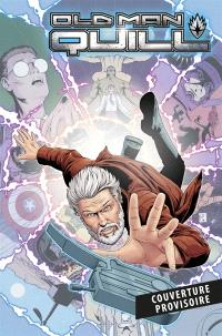 Old Man Quill. Volume 2, Chacun sa route